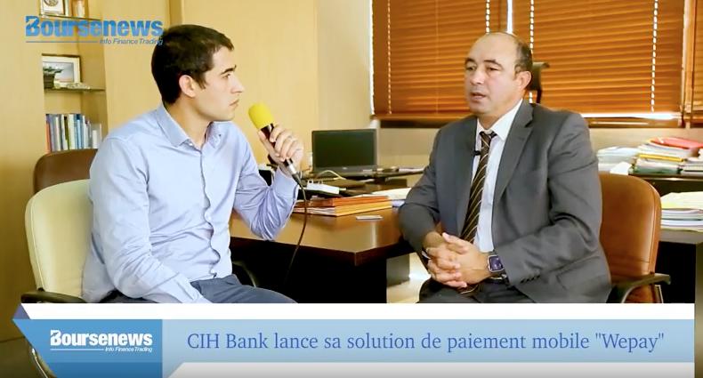 """CIH Bank lance sa solution de paiement mobile """"Wepay"""" (vidéo)"""