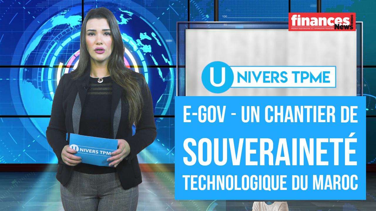 Univers TPME. E-gov: un chantier de souveraineté technologique du Maroc